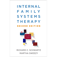 Internal Family Systems Therapy, Second Edition (English Edition)