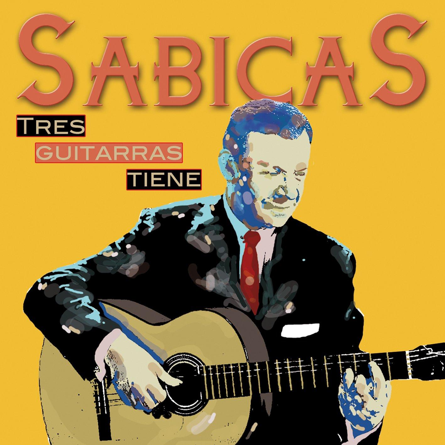 Tres Guitarras Tiene Sabicas: Amazon.es: Música