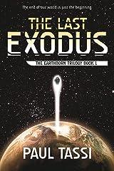 The Last Exodus: The Earthborn Trilogy, Book 1 Kindle Edition