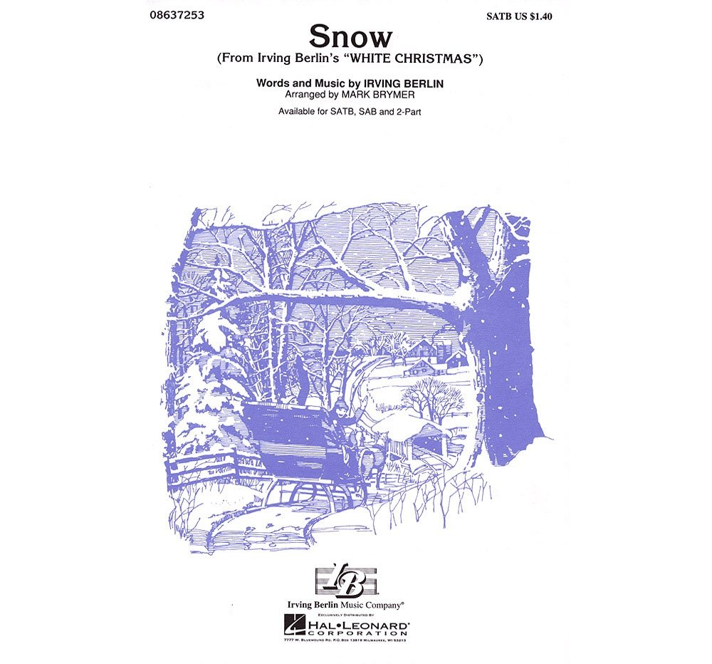Hal Leonard Snow (from White Christmas) SATB arranged by Mark Brymer ...