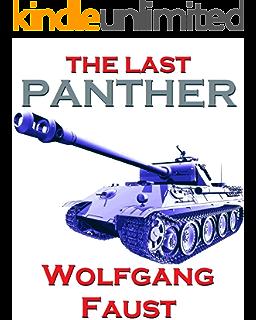 Amazon Com Tiger Tracks The Classic Panzer Memoir Ebook Faust Wolfgang Media Sprech Kindle Store