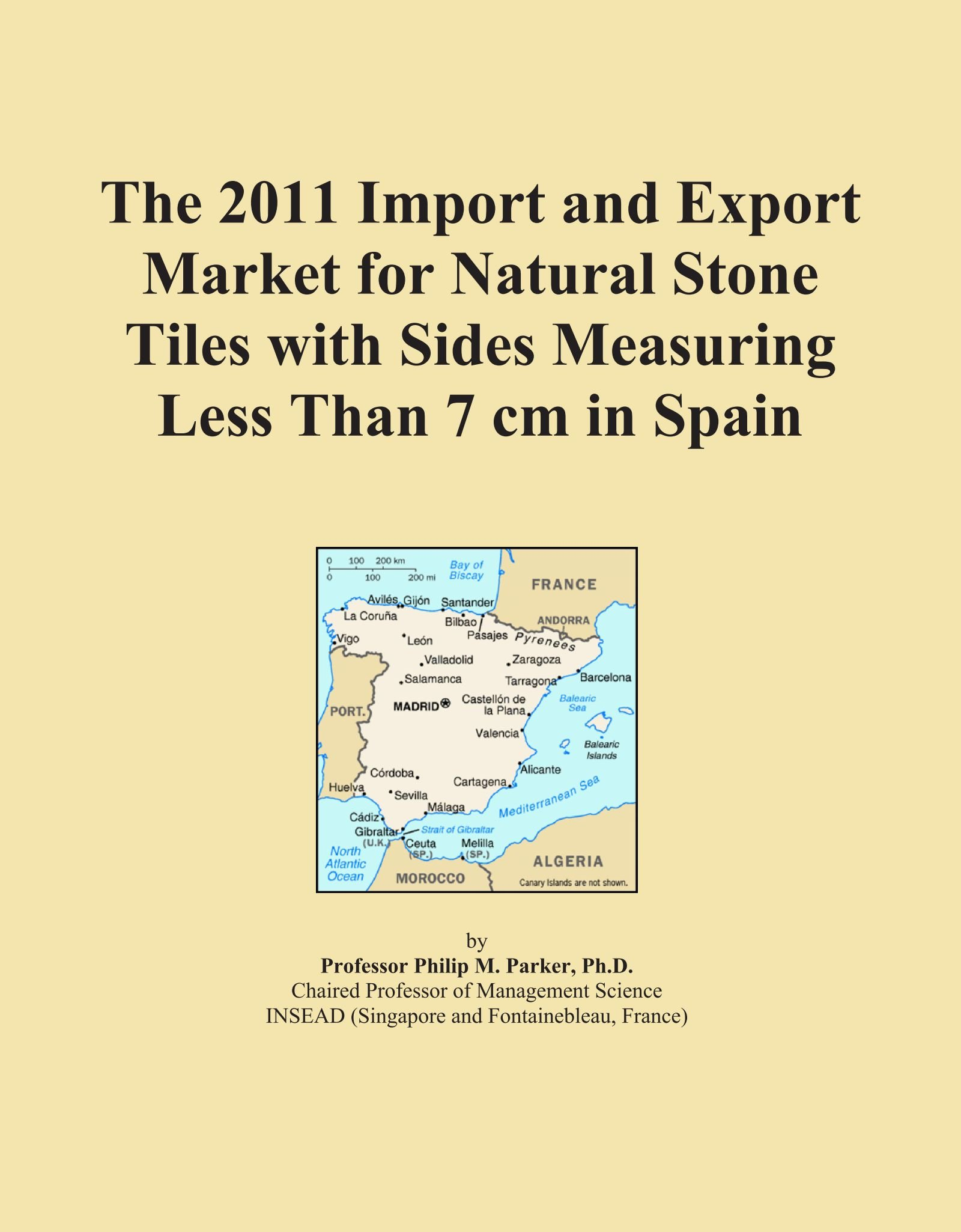 The 2011 Import and Export Market for Natural Stone Tiles with Sides Measuring Less Than 7 cm in Spain PDF