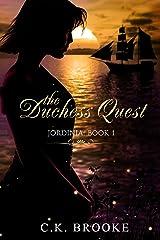 The Duchess Quest (Jordinia Book 1) Kindle Edition