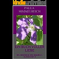 EIN BUCH VOLLER LIEBE: EIN GESCHENK DES HIMMELS - GLÖCKCHEN 3