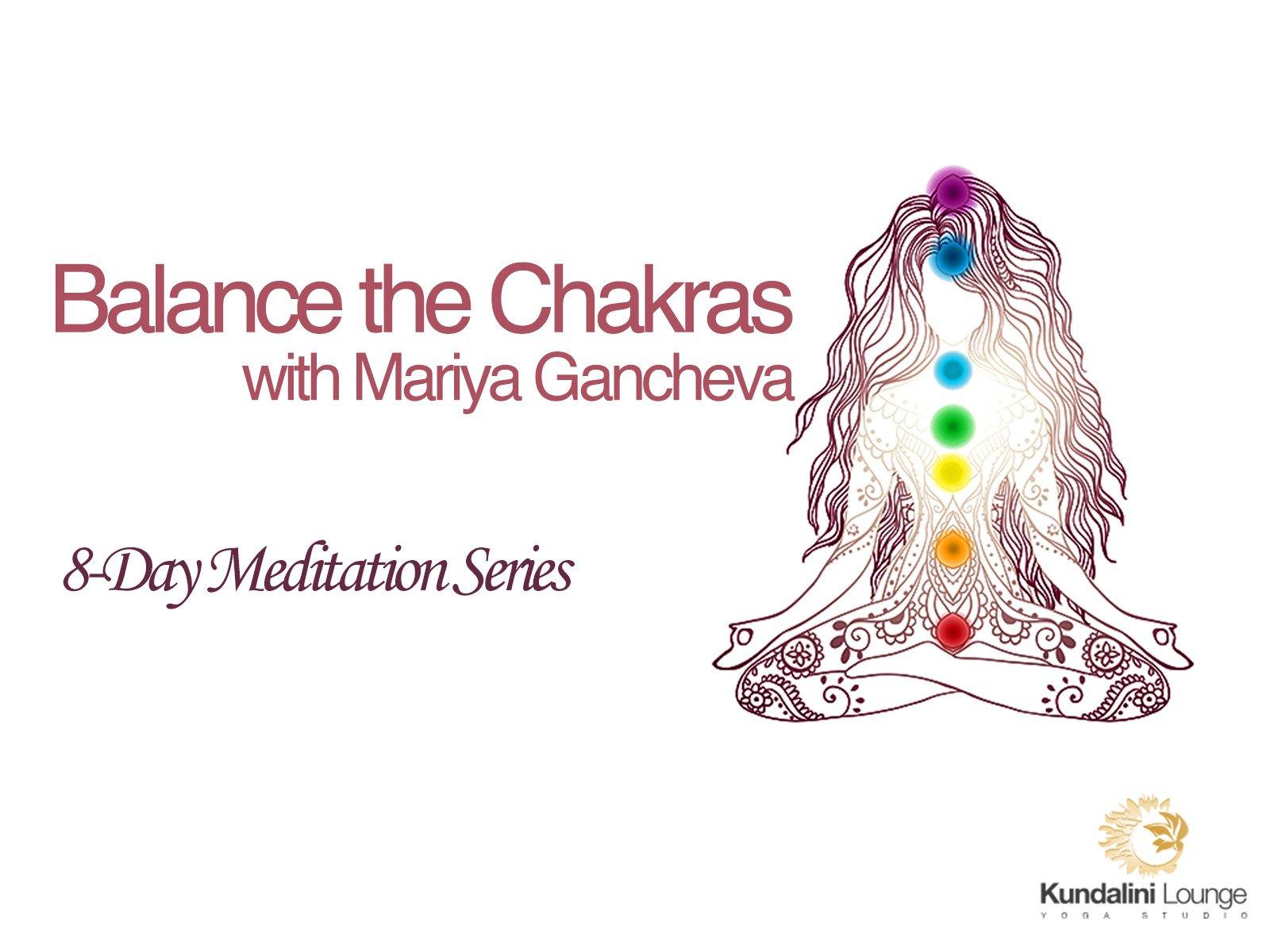 Balance the Chakras with Mariya Gancheva on Amazon Prime Video UK