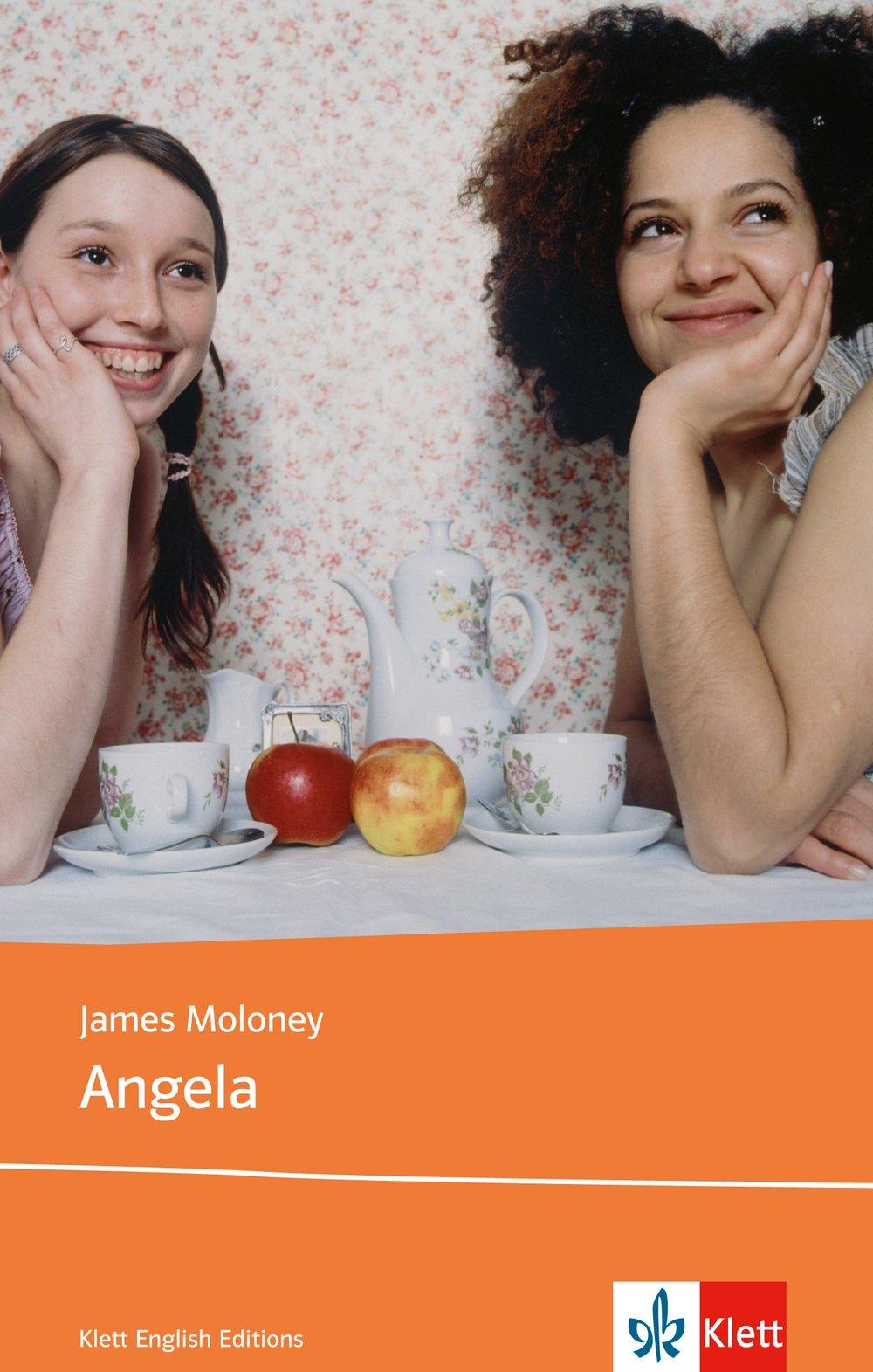 Angela: Schulausgabe für das Niveau B2, ab dem 6. Lernjahr. Ungekürzter englischer Originaltext mit Annotationen (Klett English Editions)