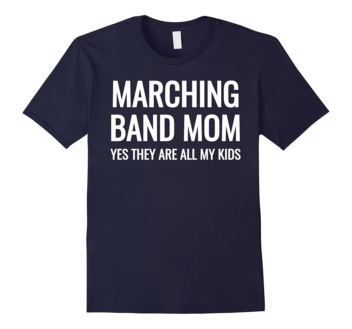 adf2b6736 Marching Band Mom Yes They Are All My Kids Funny T-Shirts –  Febaaccessories.com
