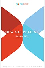 Prep Expert New SAT Reading: Perfect-Score Ivy League Student Reveals How to Ace New SAT Reading (2016 Redesigned New SAT Prep Book 4) Kindle Edition