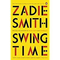 Swing Time: LONGLISTED for the Man Booker Prize