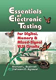 Essentials of Electronic Testing for