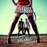 Dos Bros (Platinum Edition mit sieben zusätzlichen Songs)