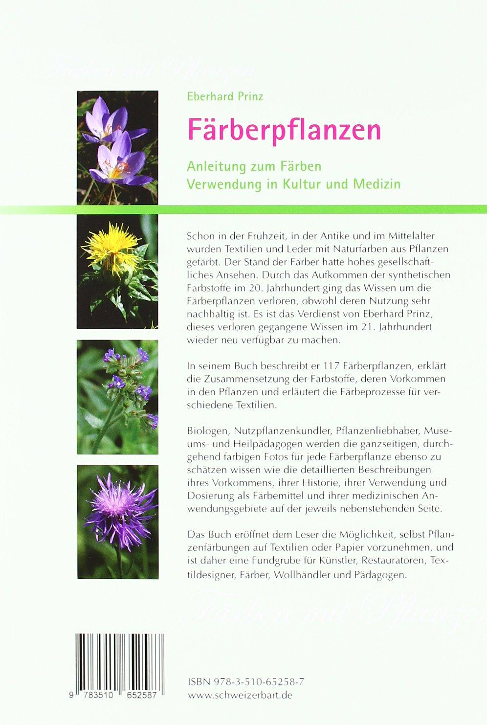 Färberpflanzen: Anleitung zum Färben, Verwendung in Kultur und ...