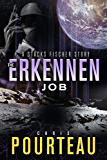 The Erkennen Job: A Stacks Fischer Story (The SynCorp Saga: Empire Earth Book 0)
