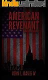 American Revenant: Hometown Exodus