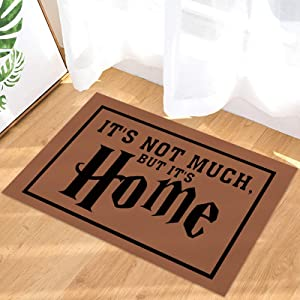 Advancey Indoor Doormat Front Door Mat Welcome Floor Mat It's not Much But it's Home Durable Non Slip Low-Profile Welcome Rug Carpet for Home Decor- 16