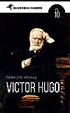 Victor Hugo: The Complete Novels [Classics Authors Vol: 10] (Black Horse Classics)