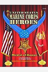 Marine Corps Heroes: Medal of Honor (Volume 1) Paperback