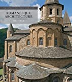 Romanesque Architecture (Yale University Press Pelican History) (The Yale University Press Pelican History of Art Series)