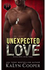 Unexpected Love: Griffin & Grace: A SEAL & Strong Heroine Romance (Black Swan Book 3) Kindle Edition