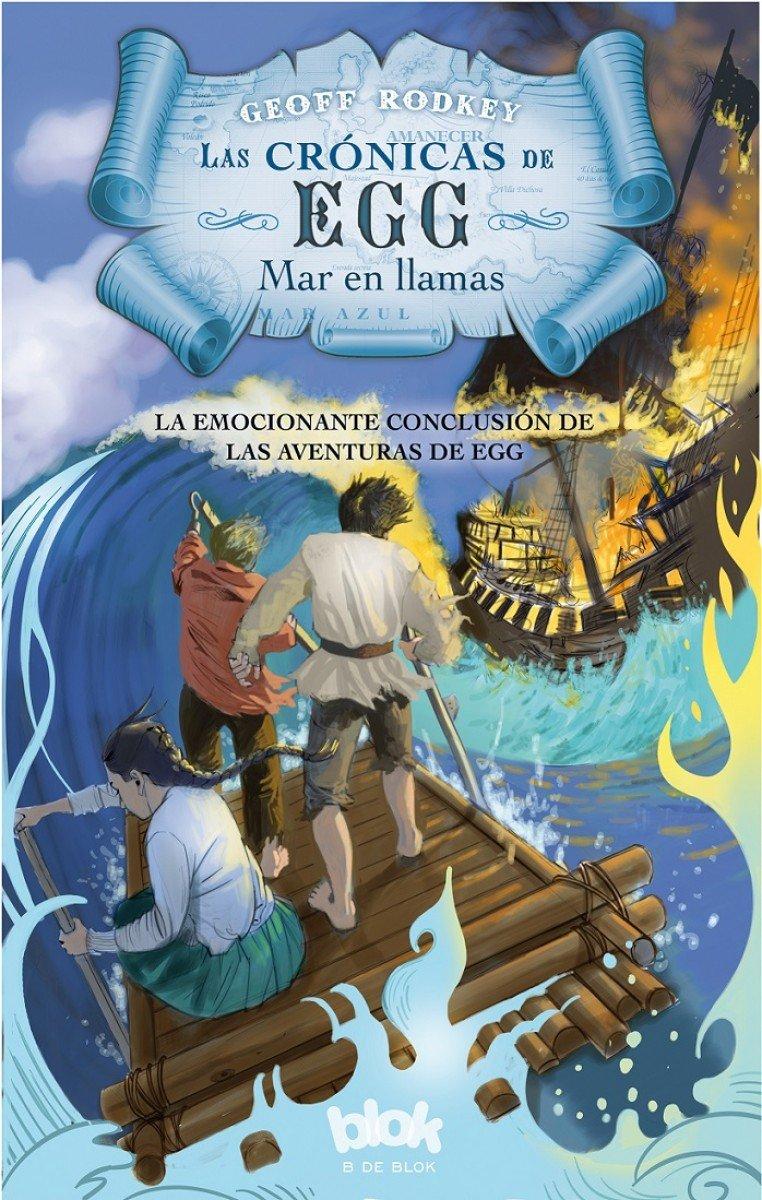Mar en llamas / Blue Sea Burning (Las crónicas de Egg) (Spanish Edition) pdf