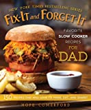 Fix-It and Forget-It Favorite Slow Cooker Recipes