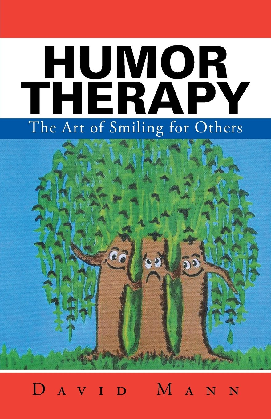 Humor Therapy: The Art of Smiling for Others pdf