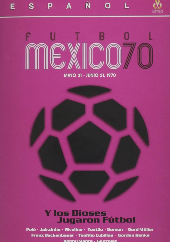 Y Los Dioses Jugaron Futbol Mexico 70 Reino Unido DVD: Amazon.es: Y Los Dioses Jugaron Futbol Me: Cine y Series TV