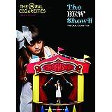 バンド・スコア THE ORAL CIGARETTES「The BKW Show!!」