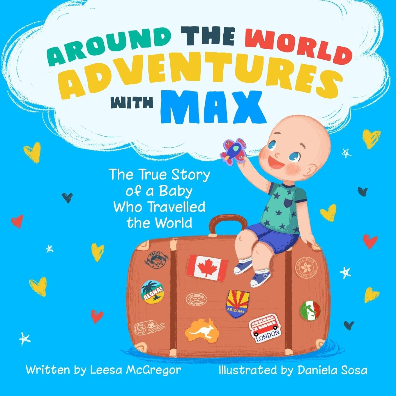 Download Around the World Adventures with Max: The True Story of a Baby Who Travelled the World pdf