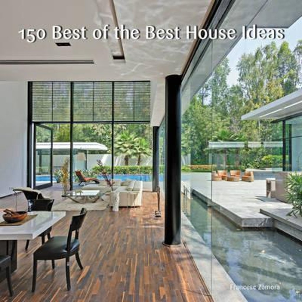 150 Best Of The Best House Ideas Amazon De Zamora Francesc Fremdsprachige Bucher