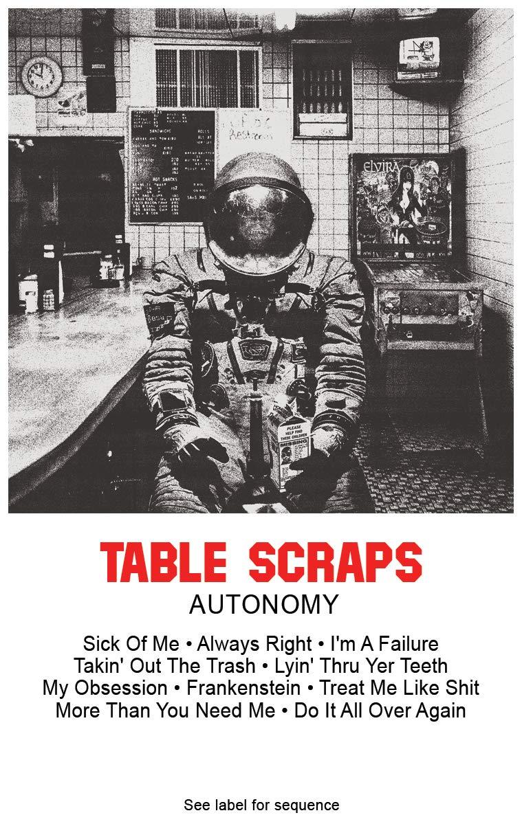 Cassette : Table Scraps - Autonomy (Cassette)