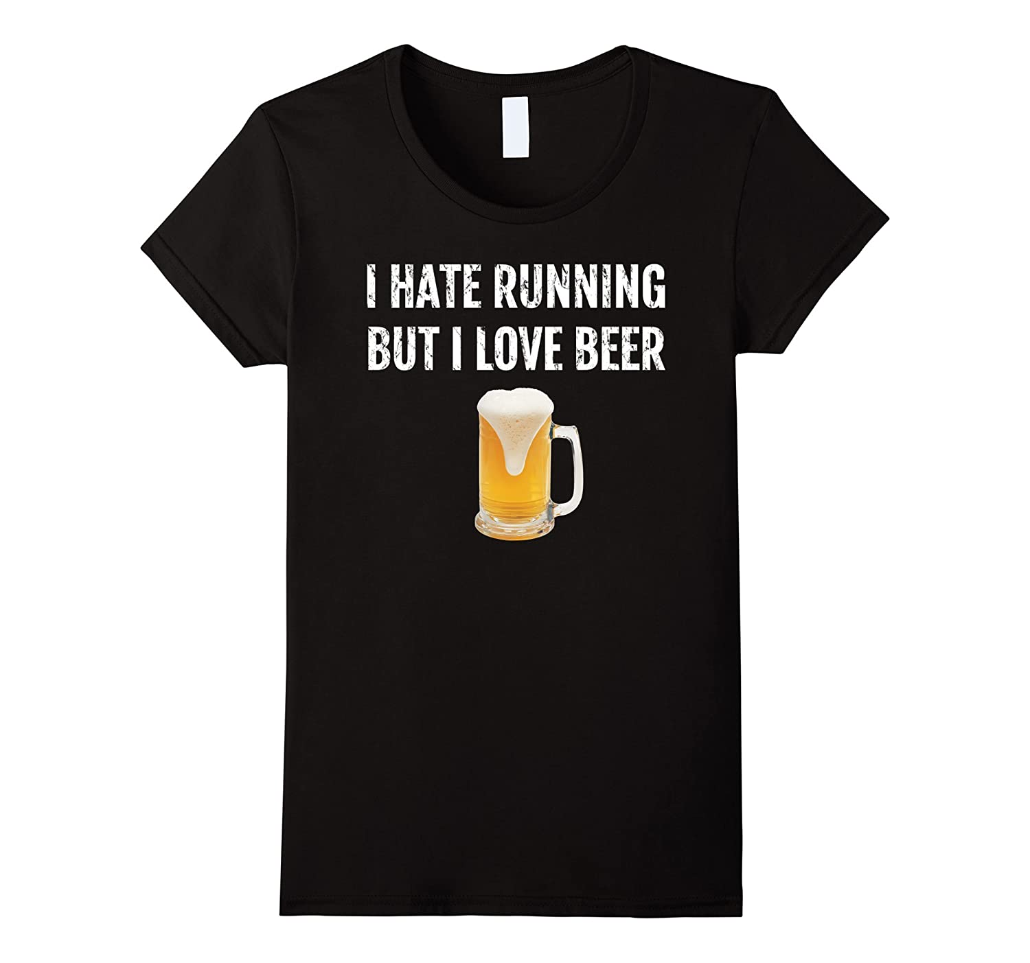 I Hate Running But I Love Beer Shirt Drinking Novelty Gifts