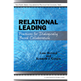 Relational Leading: Practices for Dialogically Based Collaboration (English Edition)