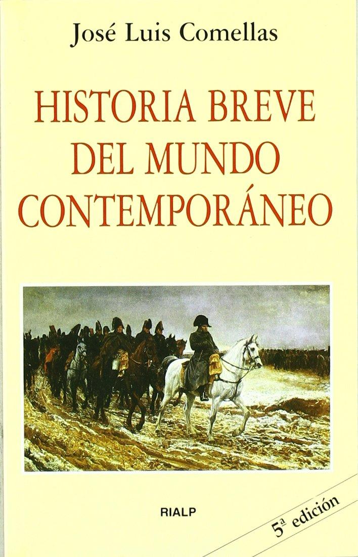 Historia breve del mundo contemporáneo (Bolsillo): Amazon.es: Comellas García-Lera, José Luis: Libros
