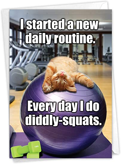 NobleWorks - Diddly Squats - Funny Retirement Greeting Card with Envelope - Cute Cat Workout, Congrats Card C3955RTG