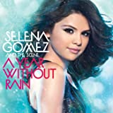 A Year Without Rain (Deluxe)