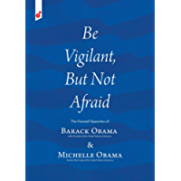 Be Vigilant But Not Afraid: The Farewell Speeches of Barack Obama and Michelle Obama