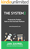 THE SYSTEM2: Productivity Toolbox Built on the Evernote Platform (English Edition)