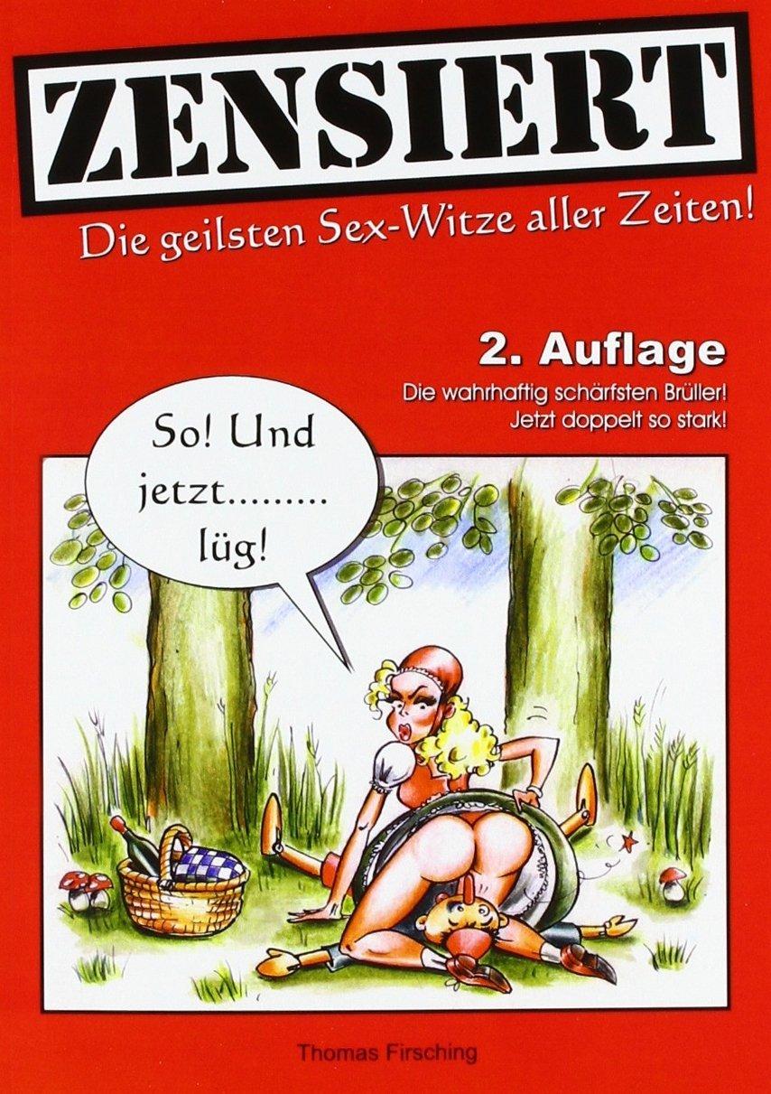 Zensiert: Die geilsten Sex-Witze aller Zeiten Taschenbuch – 11. Januar 2007 Thomas Firsching Books on Demand 3833469870 Belletristik