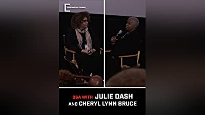 (Daughters of the Dust) Chicago International Film Festival Q&A with Julie Dash and Cheryl Lynn Bruce