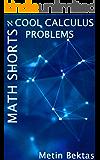 Math Shorts - Cool Calculus Problems