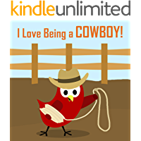 Children's Book: I Love Being a Cowboy! [Bedtime Stories for Kids]