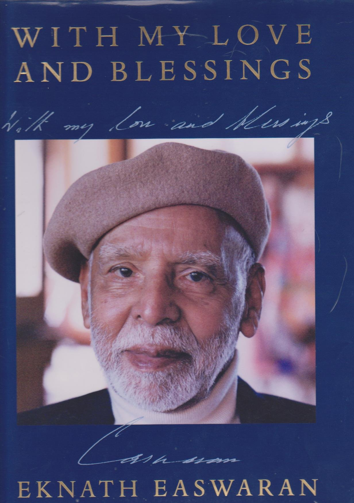 Read Online With My Love and Blessings: The Teaching Years, 1966-1999 in Photographs & His Own Words PDF