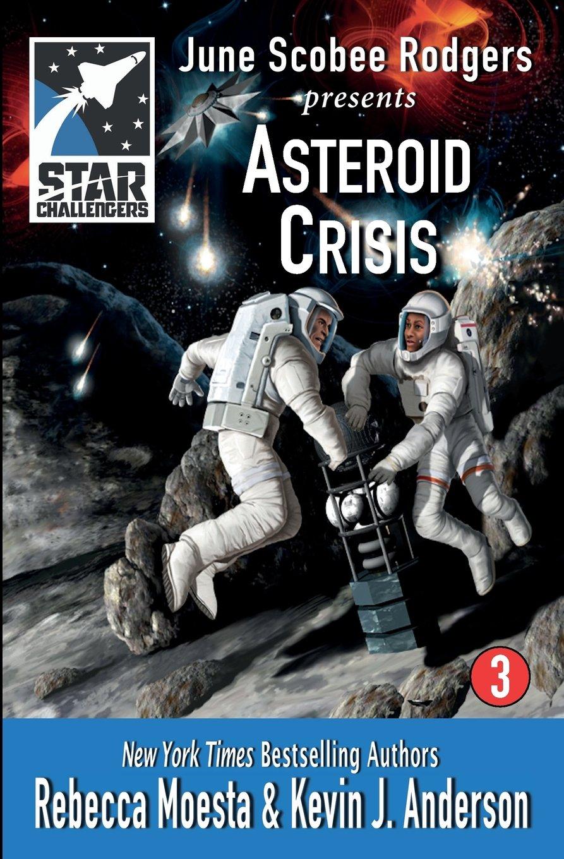 Star Challengers: Asteroid Crisis (Volume 3) PDF