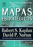 Mapas Estratégicos. Balanced Scorecard