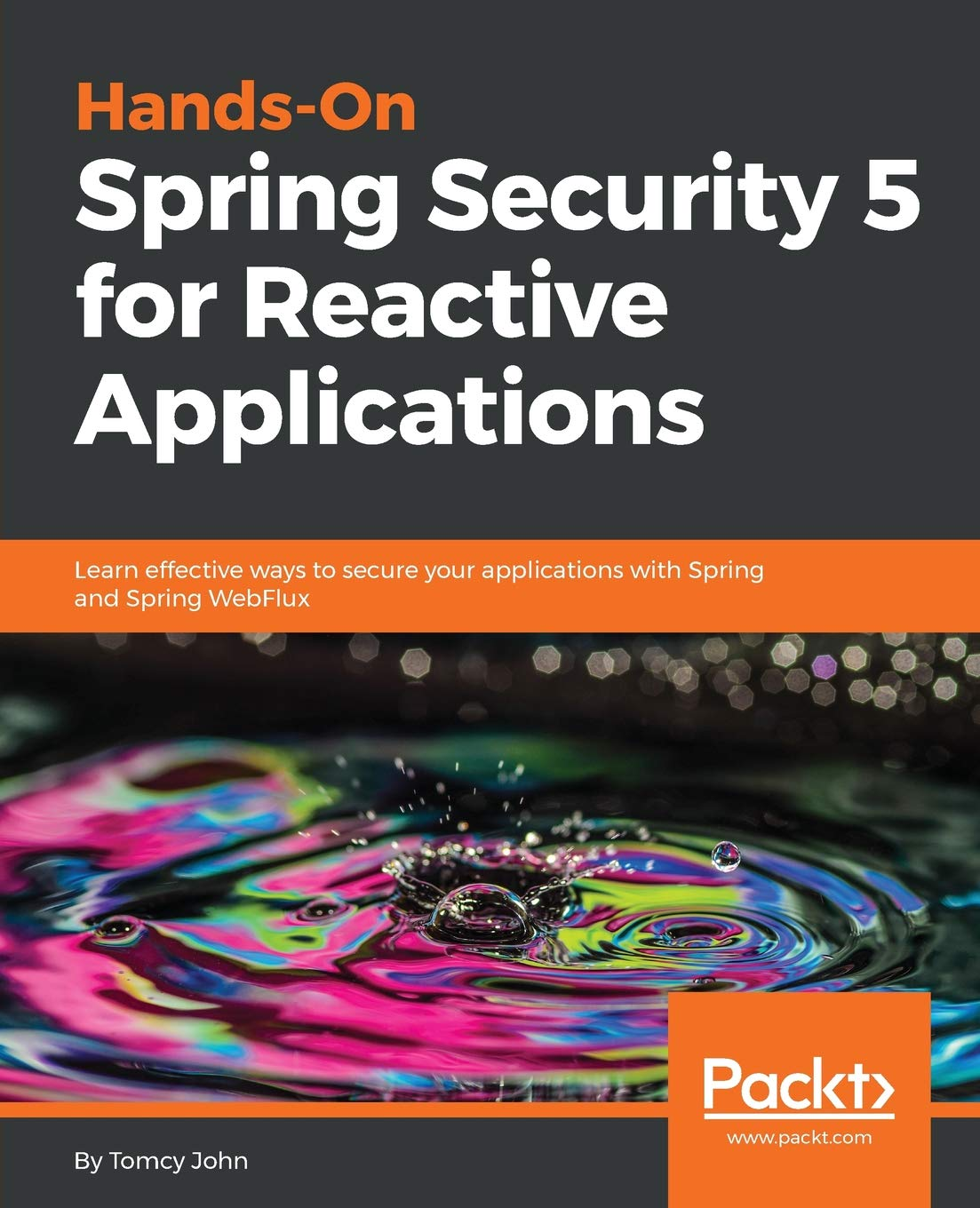 Hands-On Spring Security 5 for Reactive Applications: Learn