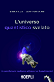 L'universo quantistico svelato: (e perché non cadiamo attraverso il pavimento)