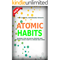 Atomic Habits: A Daily Motivational Journal for Habits Tracking and Achieving Your Dream Life (English Edition)