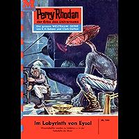 """Perry Rhodan 166: Das Labyrinth von Eysal: Perry Rhodan-Zyklus """"Das Zweite Imperium"""" (Perry Rhodan-Erstauflage) (German Edition)"""