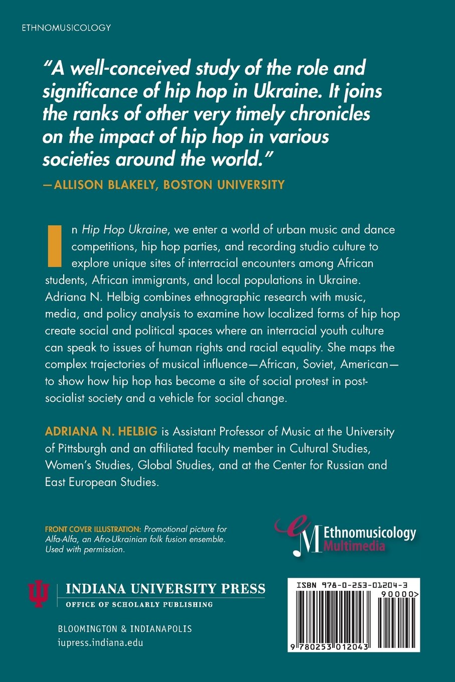 Hip Hop Ukraine Music Race And African Migration Ethnomusicology Multimedia Adriana N Helbig 9780253012043 Amazon Books